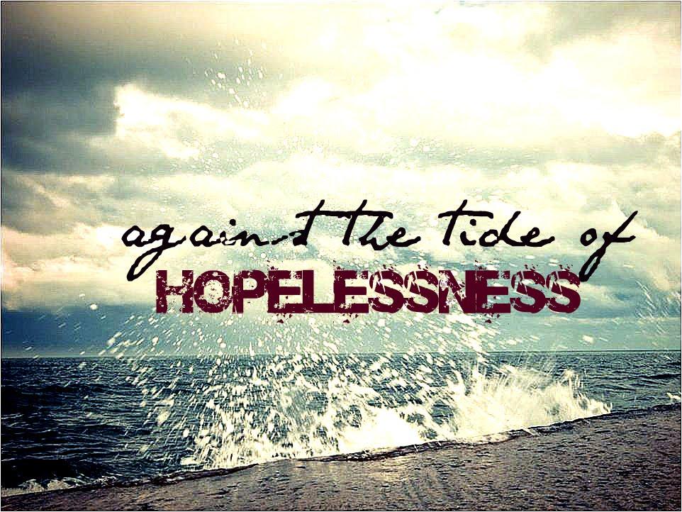 the-tide-of-hopelessness4
