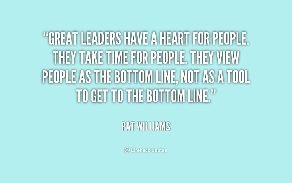 leaders quote-Pat-Williams-great-leaders-have-a-heart-for-people-215003