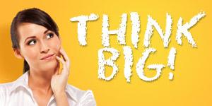 WOMEN THINK BIG