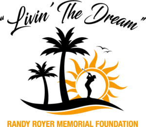 Living The Dream Logo - Randy Royer Memorial Foundation