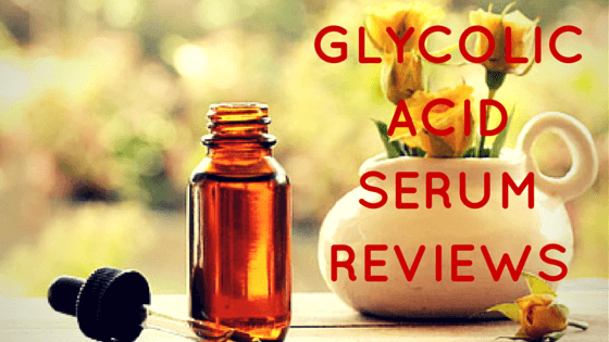 Glycolic Acid Serum Reviews