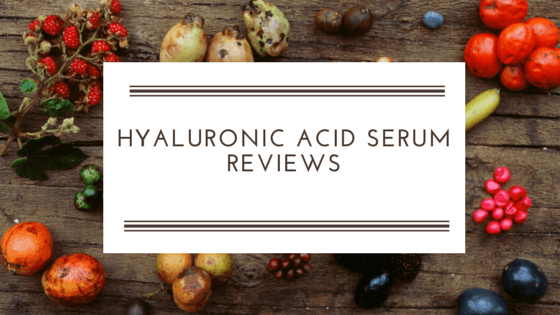Hyaluronic Acid Serum Reviews