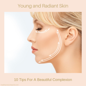 young and radiant skin