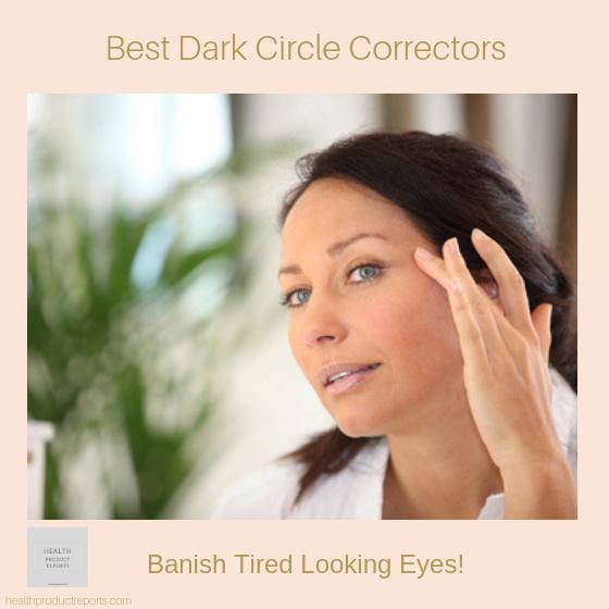 best dark circle correctors