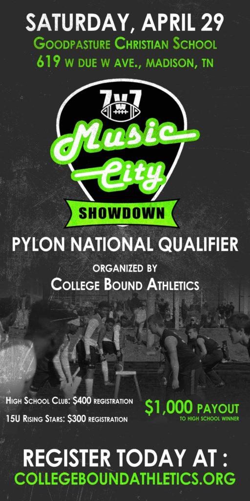 Music City Showdown 2017 Flyer, Pylon National Qualifier: Register Today At collegeboundathletics.org