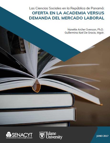 Las Ciencias Sociales en la República de Panamá: Oferta en la Academia versus Demanda del Mercado Laboral