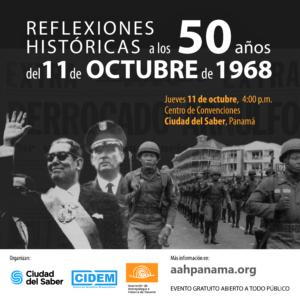 Reflexiones históricas a los 50 años del 11 de octubre de 1968 @ Centro de Convenciones de Ciudad del Saber | Panamá | Panamá | Panamá