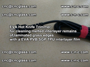 EVA HOT KNIFE TRIMMER for cleaning EVA PVB SGP TPU overflowed remains in laminated glass (17)