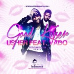 "DJ TEDSMOOTH REMIX USHER FEAT. VADO ""GOOD KISSER""."