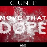 (NEW) G-Unit – Move That Dope (REMIX).