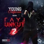 """Ray J """"Unkut"""" 2 Mixtape Listen/Download"""