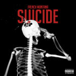 "French Montana ""Suicide"" (New Music)."