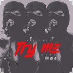 "Lil Durk – ""Try Me"" (Freestyle)."