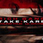 """Young Thug & Lil Wayne – """"Take Kare"""" (New Music)."""