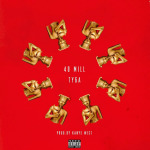 "Tyga ""40 Mill"" Prd By Kanye West. (New Music)."