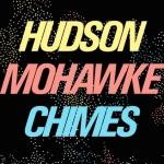 New Music: Hudson Mohawke Ft. Future,French Montana, Pusha T,  & Travi$ Scott 'Chimes' (Remix)