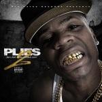 """Mixtape: Plies – """"Da Last Real Nigga Left 2""""."""