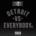Eminem, Royce Da 59, Big Sean, Danny Brown, Trick Trick & Dej Loaf – Detroit Vs Everybody
