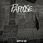 "New Music: Papoose ""Grimy Ass New York""."