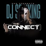 "New Mixtape: DJ Spinking ""The Connect""."