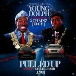 Young Dolph – Pulled Up Ft. 2 Chainz & Juicy J
