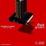 """OG Maco Ft. Quavo """"Good Gracious"""" (New Music)."""