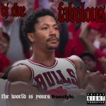 """Fabolous """"The World Is Yours"""". Freestyle"""