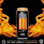 Fat Trel Ft. Energy (New Music).