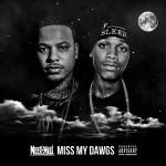 Meek Mill – Miss My Dawgs (RIP Chinx & Lil Snupe).