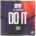 O.T. Genasis Ft. Lil Wayne -Do It (New Music).