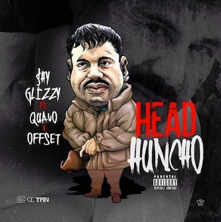 Shy Glizzy Ft. Quavo & Offset Head Huncho