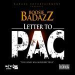 "New Music: Boosie Badazz – ""Letter To Pac""."