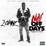 """New Music: 2 Chainz """"No Off Days""""."""