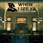 "New Music: Ty Dolla $ign Ft. Fetty Wap ""When I See Ya""."