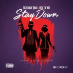 "New Music: Rich Homie Quan Ft Rich The Kid ""Stay Down""."