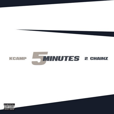 """New Music: K Camp Ft. 2 Chainz """"5 Minutes""""."""