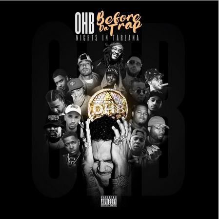 New mixtape Chris Brown & OHB Before The Trap Nights In Tarzana