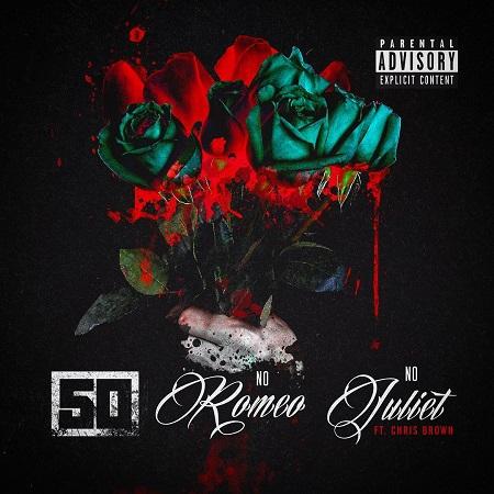 50 Cent Ft. Chris Brown No Romeo No Juliet