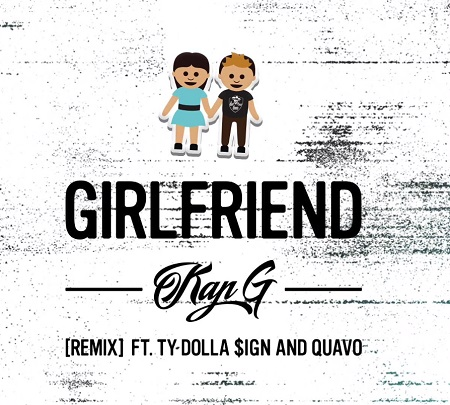 kap-g-ft-ty-dolla-ign-quavo-girlfriend-remix