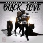 "New Music: Papoose Feat Remy Ma & Nathaniel ""Black Love"" Remix"