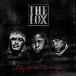 "The LOX Ft. Fetty Wap & Dyce Payne ""The Agreement""."