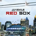 "New Music: Juvenile Feat Young Thug – ""RED SOX""."
