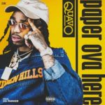 """New Music: Quavo """"Paper Over Here""""."""