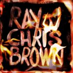 "New Mixtape: Chris Brown & Ray J ""Burn My Name""."