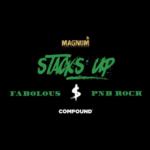 "New Music: Fabolous Ft Pnb Rock ""Stacks Up""."