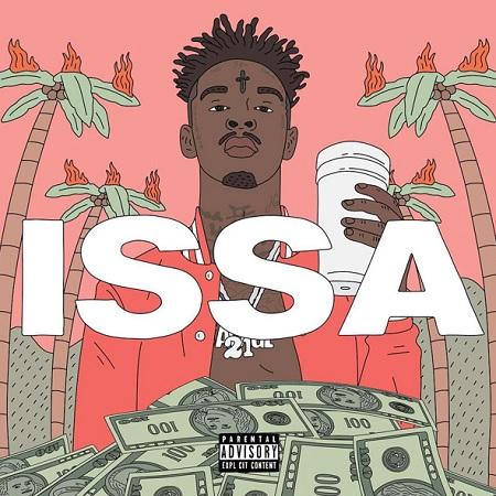 "Stream: 21 Savage ""ISSA Album""."