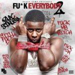 """New Mixtape: Blac Youngsta – """"FU*K EVERYBODY 2""""."""
