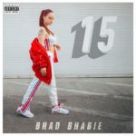 "Bhad Bhadie Drops Her New Mixtape ""15""."