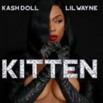 Kash Doll – Kitten ft. Lil Wayne (New Music)