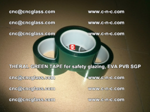 Thermal Green Tape, for safety glazing, EVA PVB SGP (22)